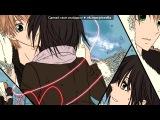 «☆Мисаки и Усуи☆» под музыку Bahh Tee - 10 лет спустя (SunJinn prod.). Picrolla